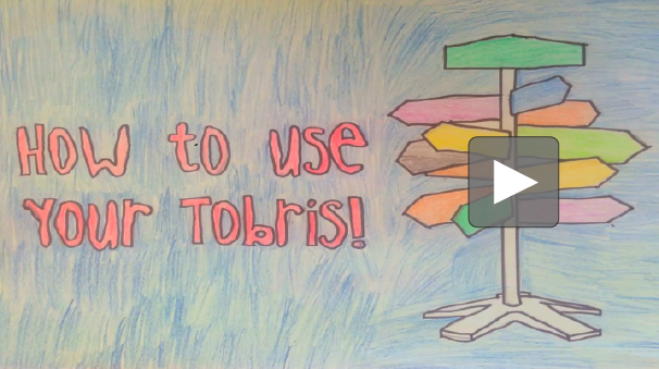 How to Use Your Tobris